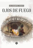 Ojos de fuego - Alejandra Jonte
