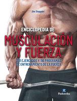 Enciclopedia de musculación y fuerza - Jim Stoppani