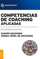Competencias de coaching aplicadas - Damián Goldvarg, Nora Perlé de Goldvarg