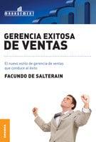 Gerencia exitosa de ventas - Facundo De Salterain