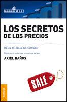 Los secretos de los precios - Ariel Baños