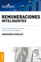 Remuneraciones inteligentes - Bernardo Hidaldo