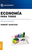 Economía para todos - Robert Marcuse