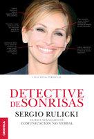 Detective de sonrisas - Sergio Rulicki