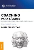 Coaching para líderes - Laura Fierro Evans