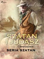 Szatan i Judasz: seria Szatan - Karol May