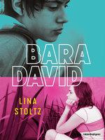 Bara David - Lina Stoltz