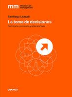 La toma de decisiones - Santiago Lazzati