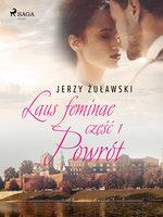 Laus feminae 1: Powrót - Jerzy Żuławski