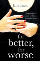 For Better, For Worse - Jane Isaac