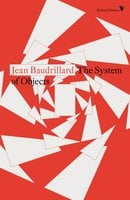 The System of Objects - Jean Baudrillard