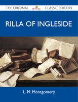 Rilla of Ingleside - The Original Classic Edition - L.M. Montgomery