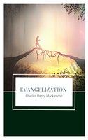 Evangelization - Charles Henry Mackintosh