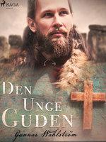 Den unge guden - Gunnar Wahlström
