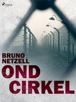 Ond cirkel - Bruno Netzell