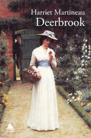 Deerbrook - Harriet Martineau
