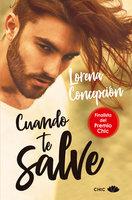 Cuando te salve - Lorena Concepción