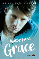Notas para Grace - Brittainy C. Cherry