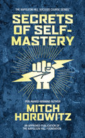 Secrets of Self-Mastery - Mitch Horowitz
