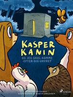 Kasper Kanin og Jeg-skal-komme-efter-dig-uhyret - Peter Gotthardt