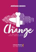 The change - Jerônimo Mendes