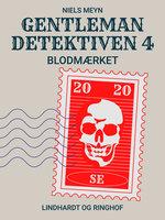 Gentlemandetektiven 4: Blodmærket - Niels Meyn