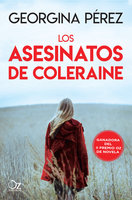 Los asesinatos de Coleraine - Georgina Pérez