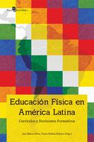 Educación Física en América Latina - ANA MÁRCIA SILVA, Victor Molina Bedoya