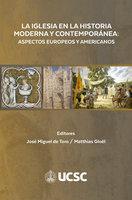 La Iglesia en la historia moderna y contemporánea - José Miguel de Toro