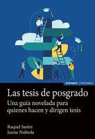 Las tesis de posgrado - Jaime Nubiola Aguilar, Raquel Sastre