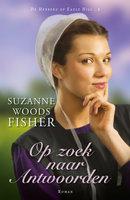Op zoek naar antwoorden - Suzanne Woods Fisher