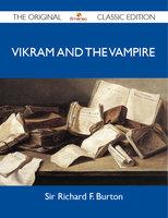 Vikram and the Vampire - The Original Classic Edition - Sir Richard F. Burton