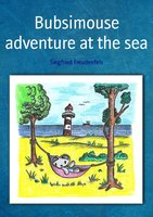 Bubsimouse adventure at the sea - Siegfried Freudenfels