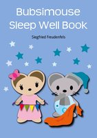 Bubsimouse Sleep Well Book - Siegfried Freudenfels