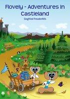 Flovely - Adventures in Castleland - Siegfried Freudenfels