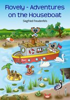 Flovely - Adventures on the Houseboat - Siegfried Freudenfels