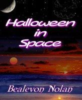 Halloween in Space - Bealevon Nolan