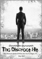 The Discreet Hit - Gowtham Gurunath