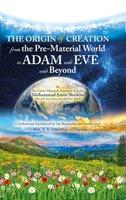 The Origin of Creation - Mohammad Amin Sheikho, A. K. John Alias Al-Dayrani