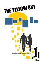 The Yellow Sky - Laurentiu Parnica Chescu