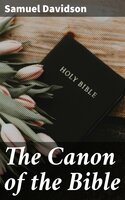 The Canon of the Bible - Samuel Davidson