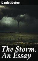 The Storm. An Essay - Daniel Defoe