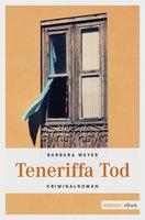 Teneriffa Tod - Barbara Meyer