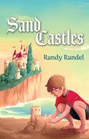 Sand Castles - Randy Randel