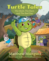 Turtle Tales - Matthew Munguia