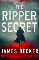 The Ripper Secret - James Becker