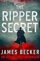 The Ripper Secret - James Becker