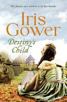 Destiny's Child - Iris Gower
