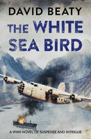 The White Sea Bird - David Beaty