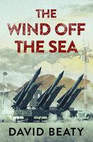 The Wind Off the Sea - David Beaty